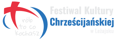 Festiwal Kultury Chrześcijańskiej w Leżajsku